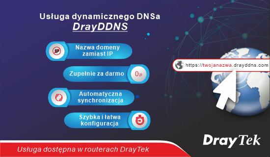 Nie masz stałego publicznego IP! Skorzystaj zdarmowej usługi DrayDDNS od DrayTeka
